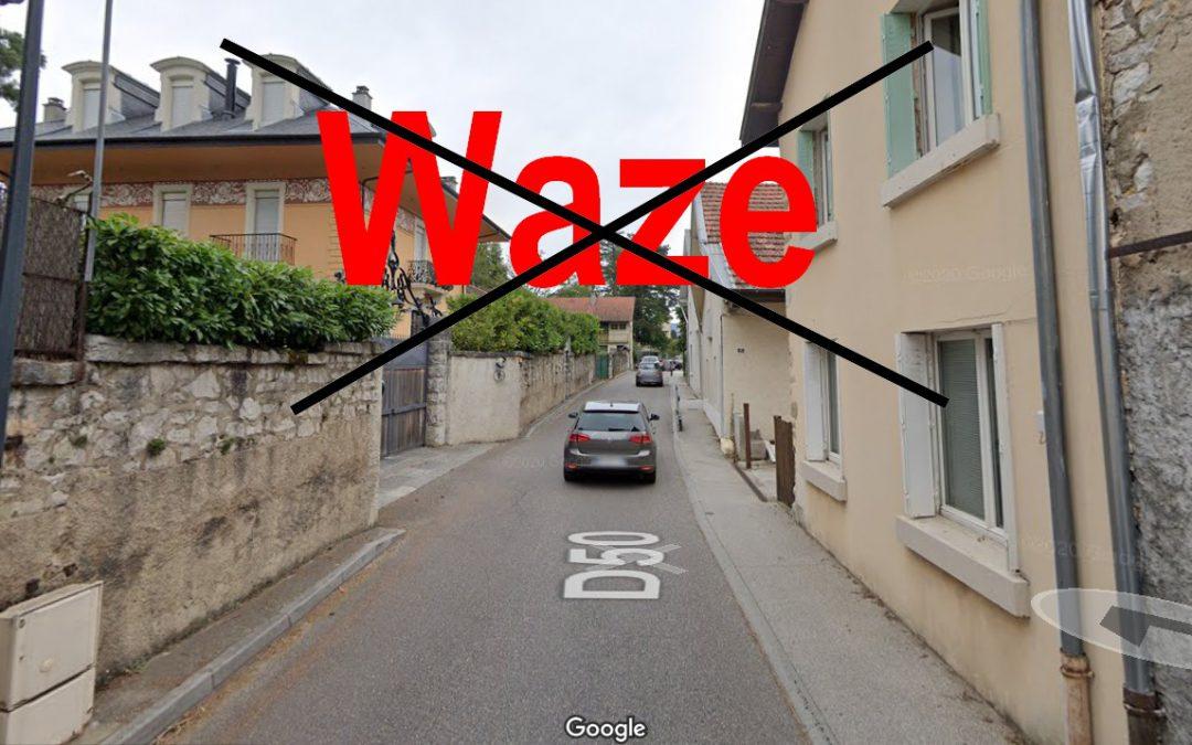 Suppression de la traversée de Tresserve comme raccourci par «Waze»
